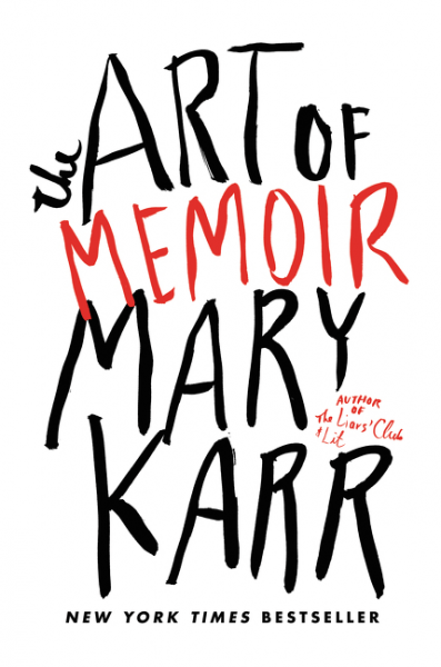 The Art of Memoir by Mary Karr bookcover